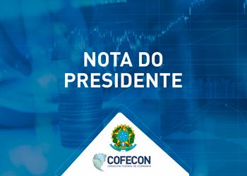 Nota do Presidente do Cofecon em defesa da liberdade de expressão e da democracia