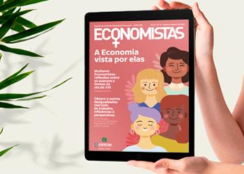 A Economia por elas: confira a nova edição da revista Economistas