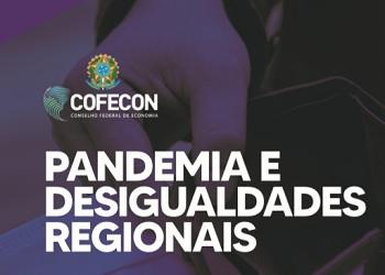 Nota técnica da Comissão de Desenvolvimento Regional sobre a pandemia e as desigualdades regionais