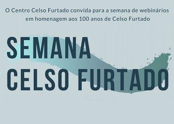 Centro Celso Furtado realiza série de lives comemorativas