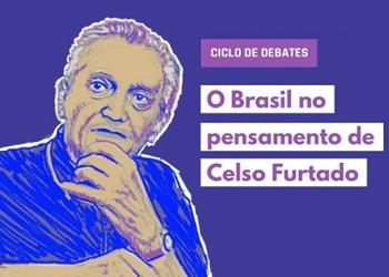 "Ciclo de debates abordará ""O Brasil no pensamento de Celso Furtado"""