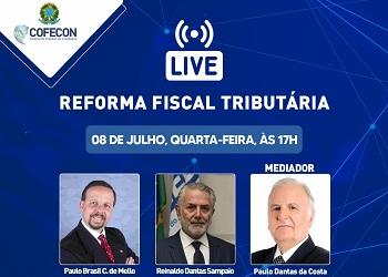 Nesta quarta-feira, economistas discutem Reforma fiscal tributária em live no Youtube