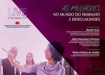Corecon-DF realiza live sobre as mulheres no mundo do trabalho e desigualdades