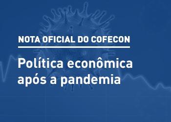 Nota do Cofecon – Política econômica após a pandemia