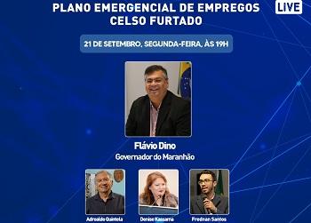 Governador do Maranhão participa de live sobre o Plano Emergencial de Empregos Celso Furtado