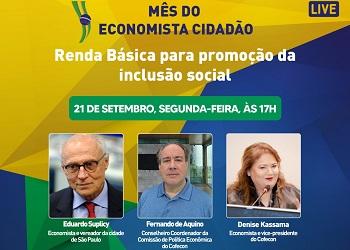 Mês do Economista Cidadão: Eduardo Suplicy participa de live sobre renda básica para promoção da inclusão social