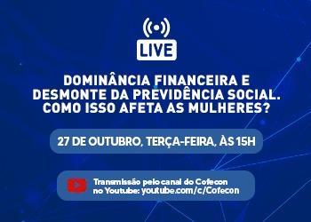 Em live, Denise Gentil discutirá os impactos, para as mulheres, da dominância financeira e do desmonte da Previdência Social
