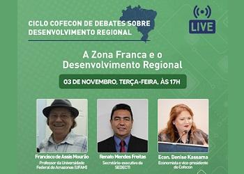 Cofecon realizará live sobre a Zona Franca e o Desenvolvimento Regional