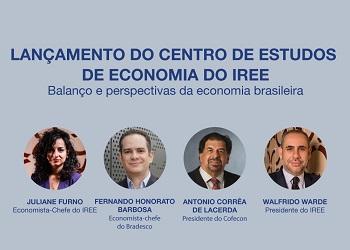 Lacerda participa como palestrante do lançamento do Centro de Estudos de Economia do IREE
