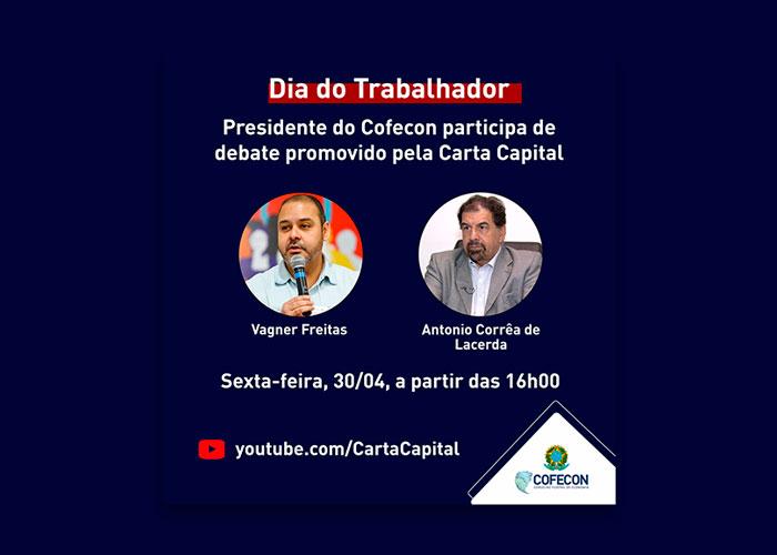 Presidente do Cofecon participa de live promovida pela Carta Capital
