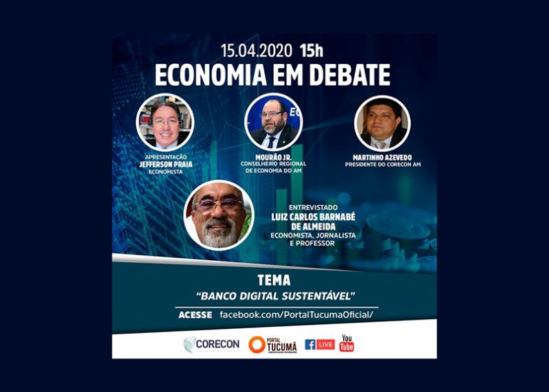 Corecon-AM receberá Luiz Carlos Barnabé de Almeida para falar de bancos digitais sustentáveis