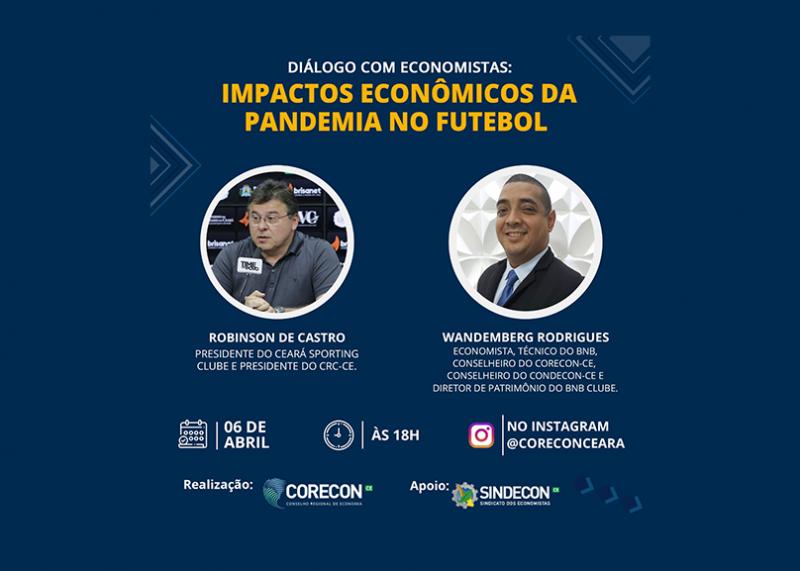 Impactos econômicos da pandemia no futebol será tema de encontro de economistas realizado pelo Corecon-CE