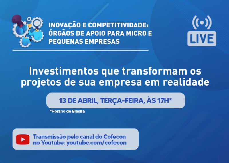 Cofecon fará live sobre investimentos que podem tirar os projetos empresariais do papel