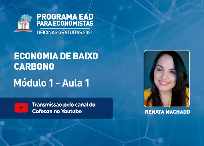 Renata Machado introduz oficina gratuita sobre economia de baixo carbono