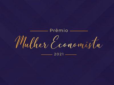 Cofecon lança prêmio Mulher Economista 2021