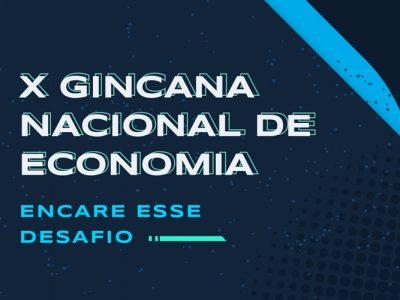 Conheça os finalistas da X Gincana Nacional de Economia
