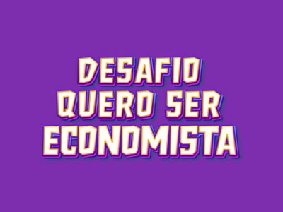 Conheça os campeões do V Desafio Quero Ser Economista
