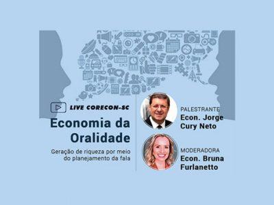 Corecon-SC promoverá live sobre sobre economia da oralidade