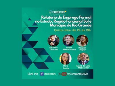 Live Relatório do Emprego Formal no Estado, Região Funcional Sul e Município de Rio Grande