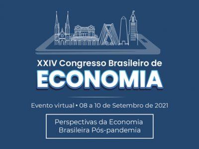VEM AÍ O XXIV CONGRESSO BRASILEIRO DE ECONOMIA
