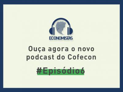 """Podcast desta semana traz a participação do presidente do Cofecon no """"Conversas com economistas"""""""