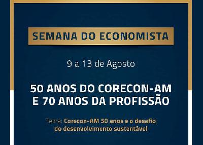 Corecon-AM divulga programação da Semana do Economista