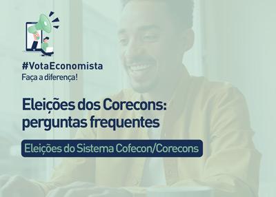 Eleições dos Corecons: perguntas frequentes